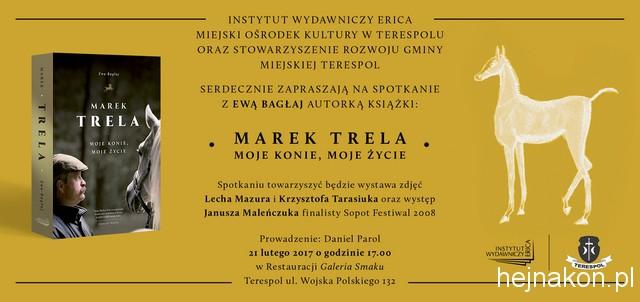 Zaproszenie spotkanie MarekTrela,Terespol 21.02.2017
